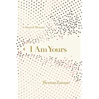 I Am Yours: A Shared Memoir