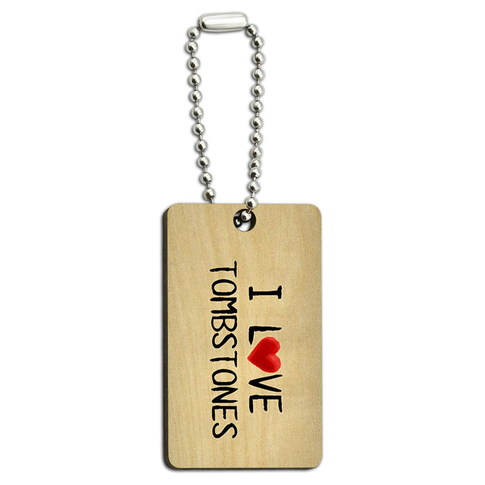 I Love Tombstones Written on Paper Wood Wooden Rectangle Key Chain