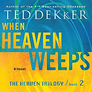 When Heaven Weeps Audiobook