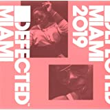 Defected Miami 2019 / Various