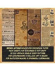 brown antique newspaper decoupage paper pack sheets for scrapbook & DIY craft 20 old vintage double sided pattern for scrapbooking & collage art 4 design for invitation making & ephemera cardmaking: aged printed designer for crafting