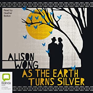 As the Earth Turns Silver Audiobook