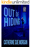 Out of Hiding (Seeking Sanctuary Romantic Suspense Book 1)