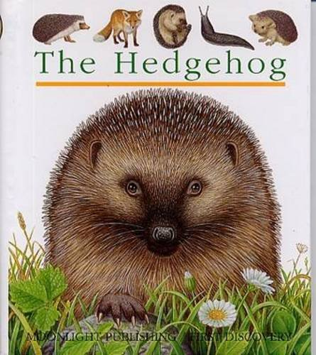 The Hedgehog (First Discovery) (First Discovery Series) Pierre de Hugo