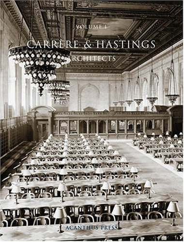 Carrere & Hastings, Architects
