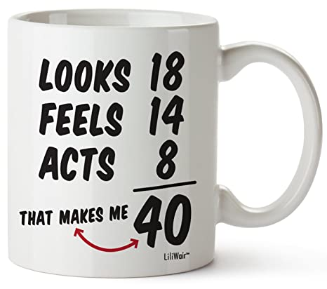 5068593b4a5 ... 17 Year Girl 40 Present. 40th Birthday Gifts For Women Forty Years Old  Men Gift Mugs Happy Funny 40 Mens Womens