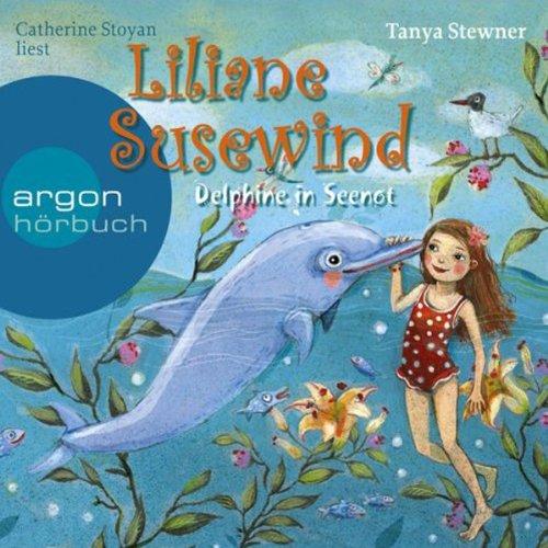 Delphine in Seenot: Liliane Susewind fr Hrer ab 8 Jahren 3