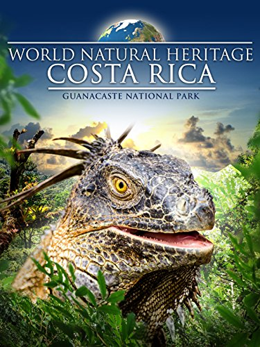World Natural Heritage Costa Rica - Guanacaste National Park