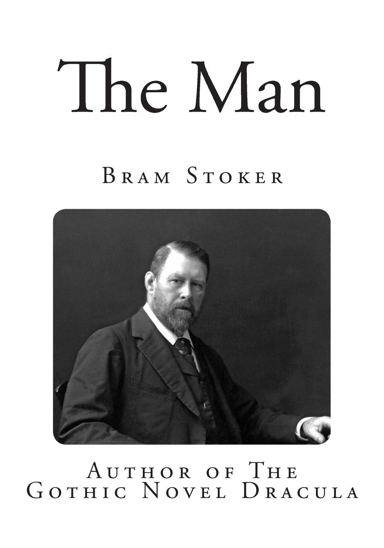 Read Online The Man (Classic Bram Stoker) pdf epub
