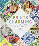 eclectic interior design Prints Charming by Madcap Cottage: Create Absolutely Beautiful Interiors with Prints & Patterns