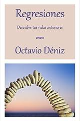 Regresiones. Descubre tus vidas anteriores (Spanish Edition) Kindle Edition