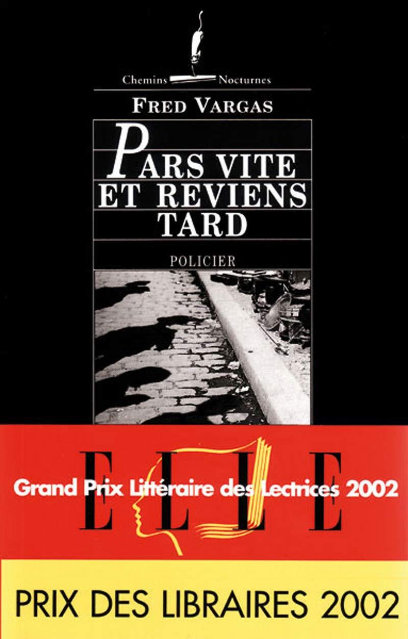 Pars Vite Et Reviens Tard Fred Vargas 9782878581522