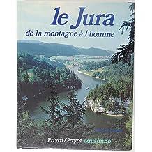 Jura, de la montagne à l'homme