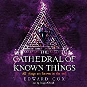 The Cathedral of Known Things | Edward Cox