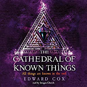 The Cathedral of Known Things Audiobook