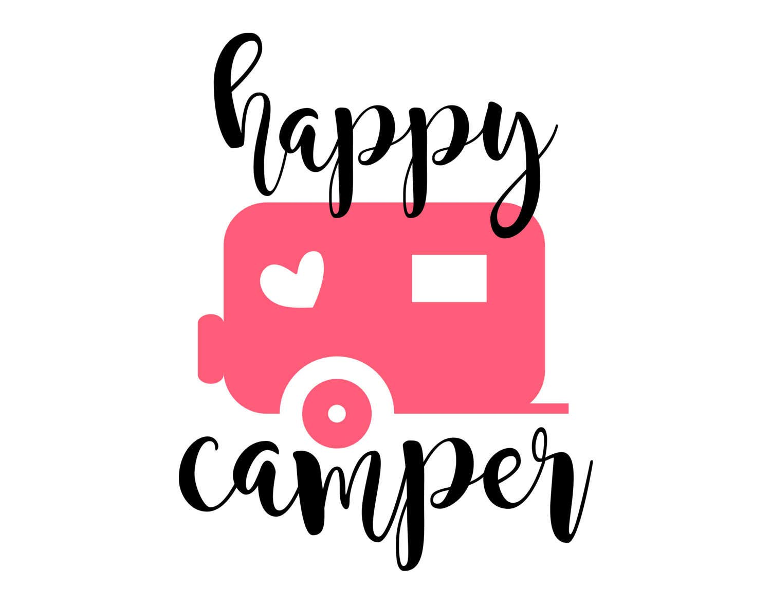 Amazon com: Happy Camper Eps Dxf Png Camping Cutting File for