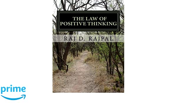 The Law of Positive Thinking--A Success Guide for Teens and ...