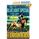 The BlueLight Special
