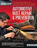 automotive body work book - Automotive Rust Repair and Prevention (Motorbooks Workshop)