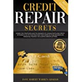 Credit Repair Secrets: Learn the Strategies and Techniques of Consultants and Credit Attorneys to Fix your Bad Debt and Impro
