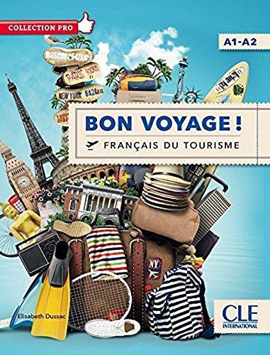 Bon voyage ! francais du tourisme - Niveau A1/A2 - Livre + DVD (French Edition)