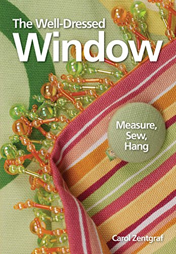 The Well-Dressed Window: Measure, Sew, (How To Sew Window Valance)