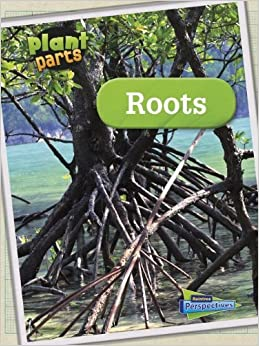 Roots (Plant Parts) by Melanie Waldron (2014-01-01)