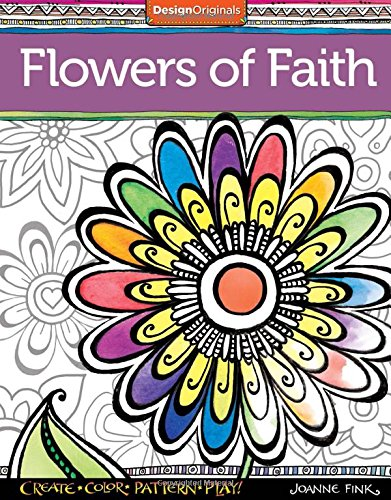 Download Flowers Of Faith Coloring Book Create Color Pattern Play Pdf