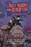 img - for The Last Kids on Earth and the Nightmare King book / textbook / text book
