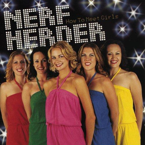 Nerf Herder-How To Meet Girls-CD-FLAC-2000-FAiNT Download