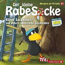 Ritter Sockenherz und andere rabenstarke Geschichten (Der kleine Rabe Socke - Das Hörspiel zur TV-Serie 3)