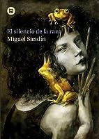 El Silencio De La Rana: 28
