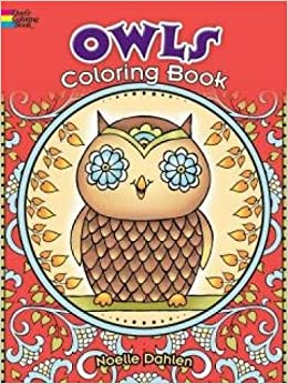 Owls Coloring Book Dover Books Noelle Dahlen 9780486780337 Amazon