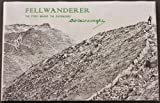 Fellwanderer; the story behind the guidebooks by A. Wainwright front cover