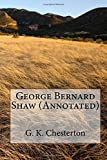 George Bernard Shaw (Annotated)