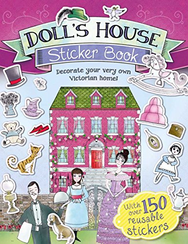 Doll's House Sticker Book: Decorate Your Very Own Victorian Home! ()