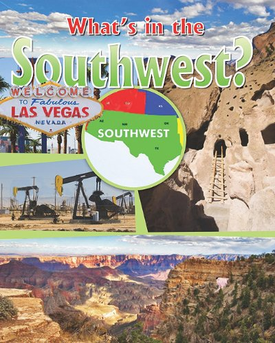 Download What's in the Southwest? (All Around the U.S.: Guided Reading: R) pdf