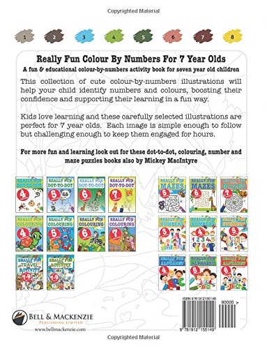 really fun colour by numbers for 7 year olds a fun educational colour by numbers activity book for seven year old children mickey macintyre