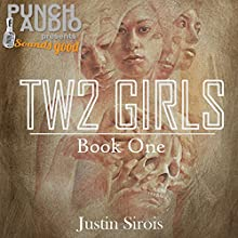 Two Girls Audiobook by Justin Sirois Narrated by Laurie Catherine Winkel