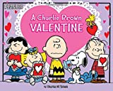img - for A Charlie Brown Valentine (Peanuts) book / textbook / text book