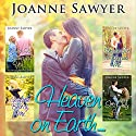 Heaven on Earth: Four Beautiful Christian Romance Stories Audiobook by Joanne Sawyer Narrated by Jonathan Smith