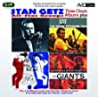 Three Classic Albums Plus (Stan Getz & The Oscar Peterson Trio / Hamp & Getz / Jazz Giants)