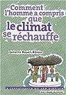 Comment l'homme a compris que le climat se réchauffe ? par Nouel-Rénier