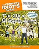 The Complete Idiot's Guide to T'ai Chi & QiGong Illustrated, Fourth Edition