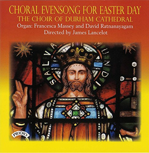 (Choral Evensong for Easter Day)