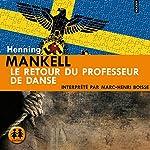 Le retour du professeur de danse   Henning Mankell