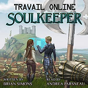 Travail Online: Soulkeeper: A LitRPG Series Audiobook