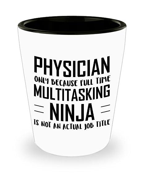 Amazon.com | Physician Shot Glass - Full Time Multitasking ...