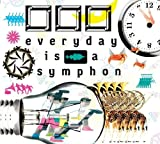 everyday is a symphony(□□□)