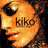 Midnight Magic by Kiko (2001-08-02)